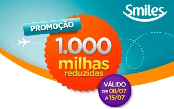 Promoção SMILES : 1.000 milhas