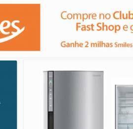 Smiles e Fast Shop fecham acordo para o acúmulo de milhas