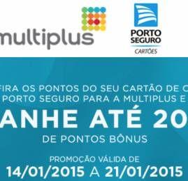 Multiplus oferece até 20% de bônus na transferência de pontos dos cartões de crédito Porto Seguro