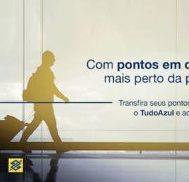 TudoAzul oferece o dobro de pontos para quem transferir pontos do Banco do Brasil