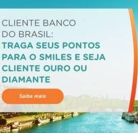 Clientes do Banco do Brasil que transferirem pontos pro Smiles ganharão upgrade de categoria