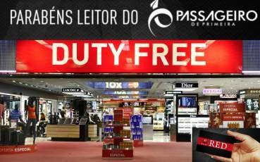 NOVIDADE! Leitores do Passageiro de Primeira ganham desconto em todas as lojas Dutyfree no Brasil e benefícios exclusivos