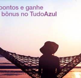 TudoAzul oferece 100% de bônus na compra de pontos