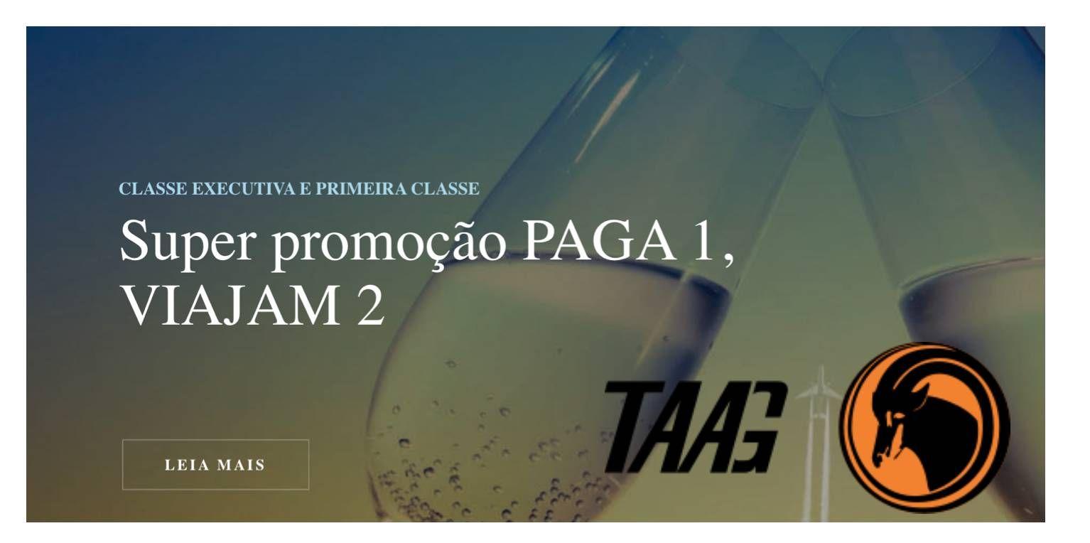 Promoção: Acompanhante paga só taxa de embarque para voar na Primeira Classe ou Executiva da TAAG