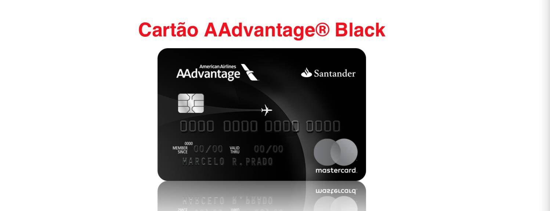 Mais novidades sobre o cartão Mastercard Black AAdvantage do Santander