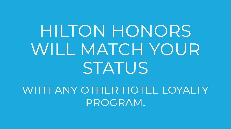 Hilton Honors está oferecendo status match