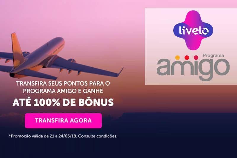 Livelo oferece até 100% de bônus em transferências para Amigo!