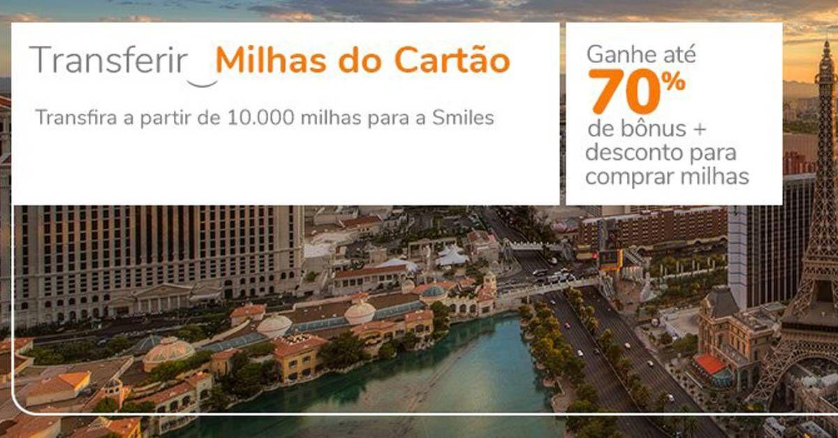 Smiles oferece até 70% de bônus na transferência do cartão e até 70% de desconto na compra de milhas