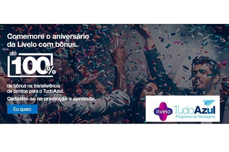 Livelo oferece até 100% de bônus nas transferências para o TudoAzul