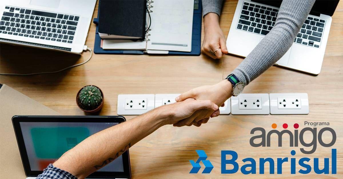Programa Amigo fecha parceria com o Banco Banrisul