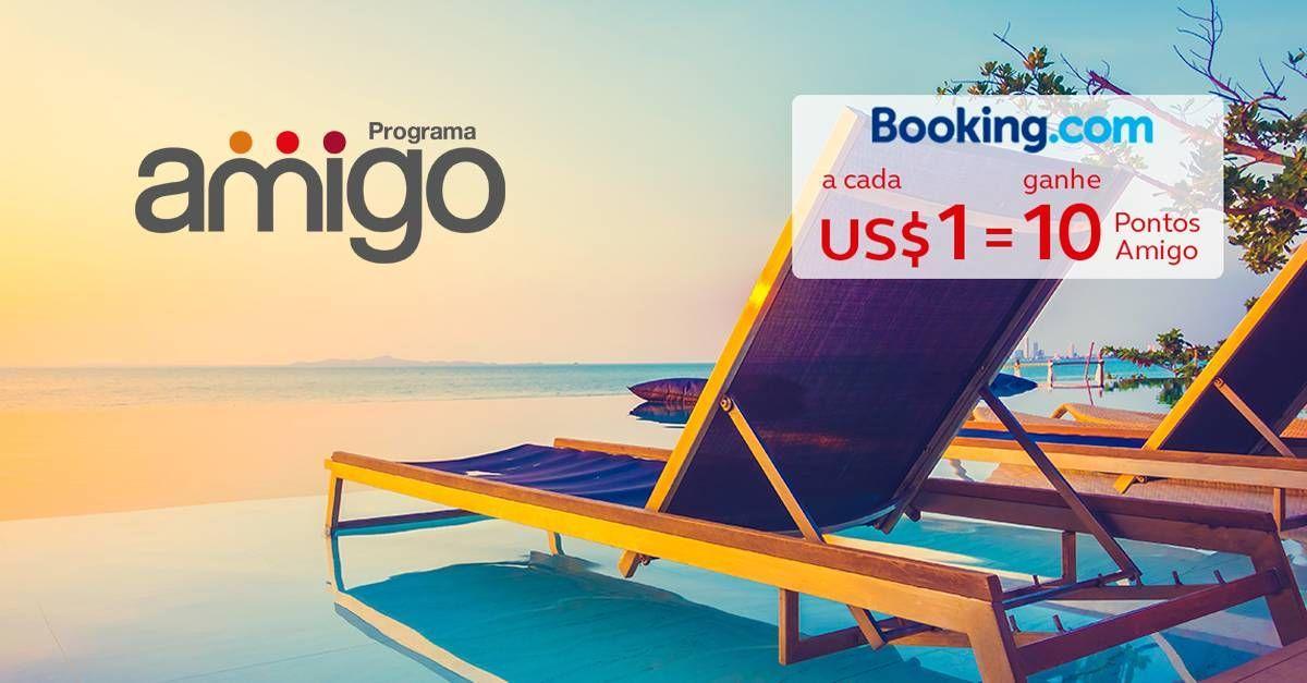 Amigo oferece 10 pontos por dólar em reservas no Booking.com