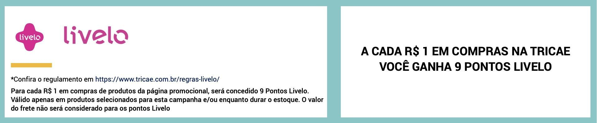 Tricae Livelo 9 pontos