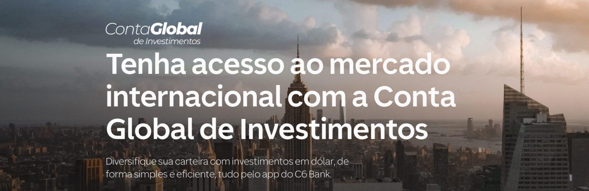 c6 conta internacional investimentos