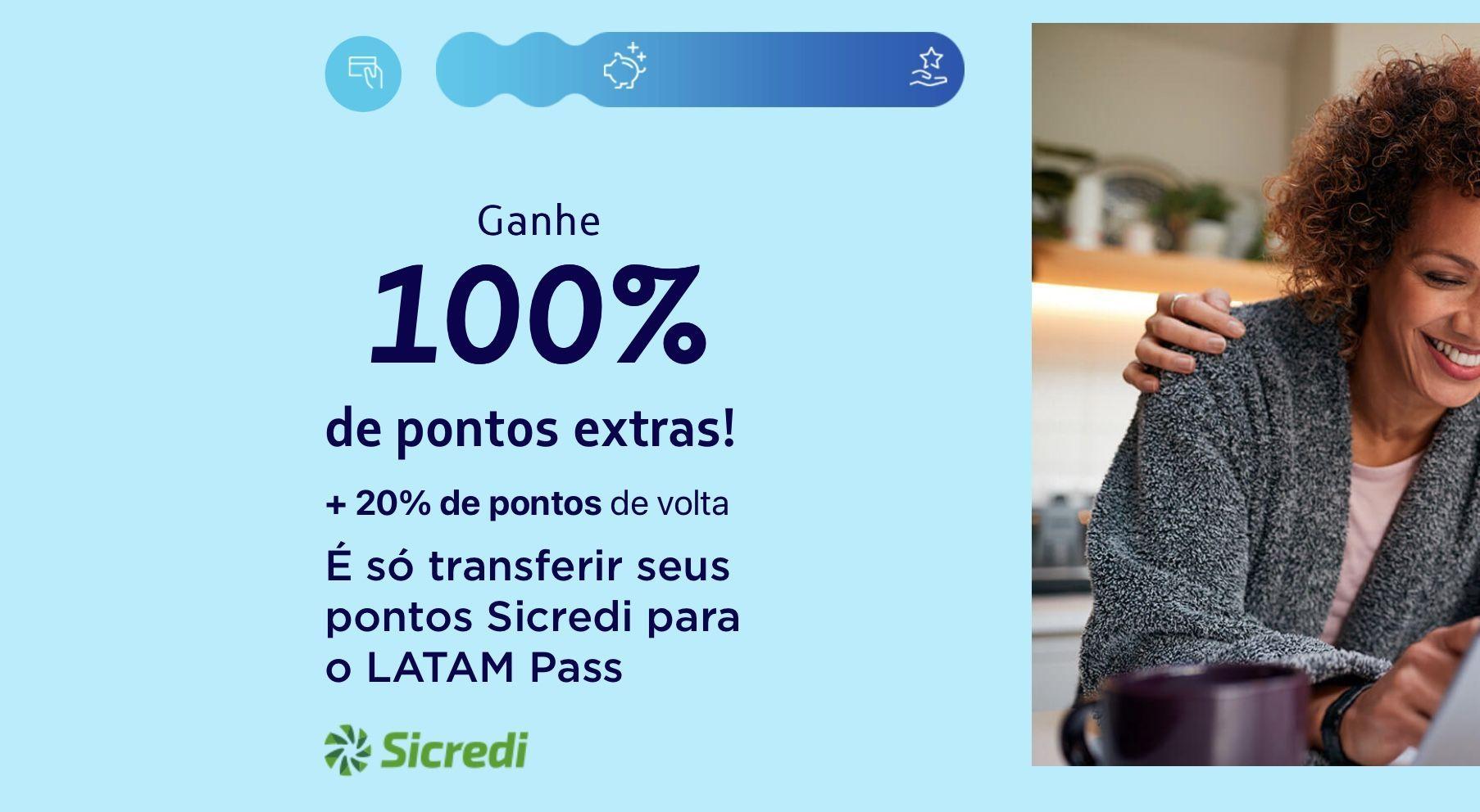 LATAM bônus Sicredi 100%