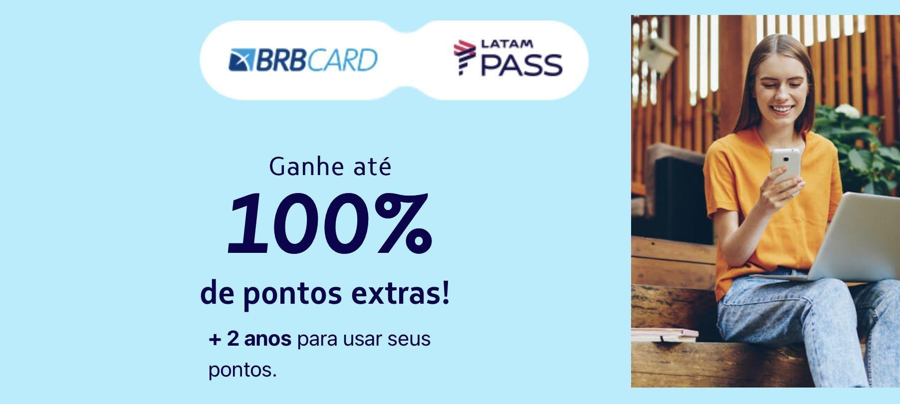 LATAM BRBCARD 100% bônus