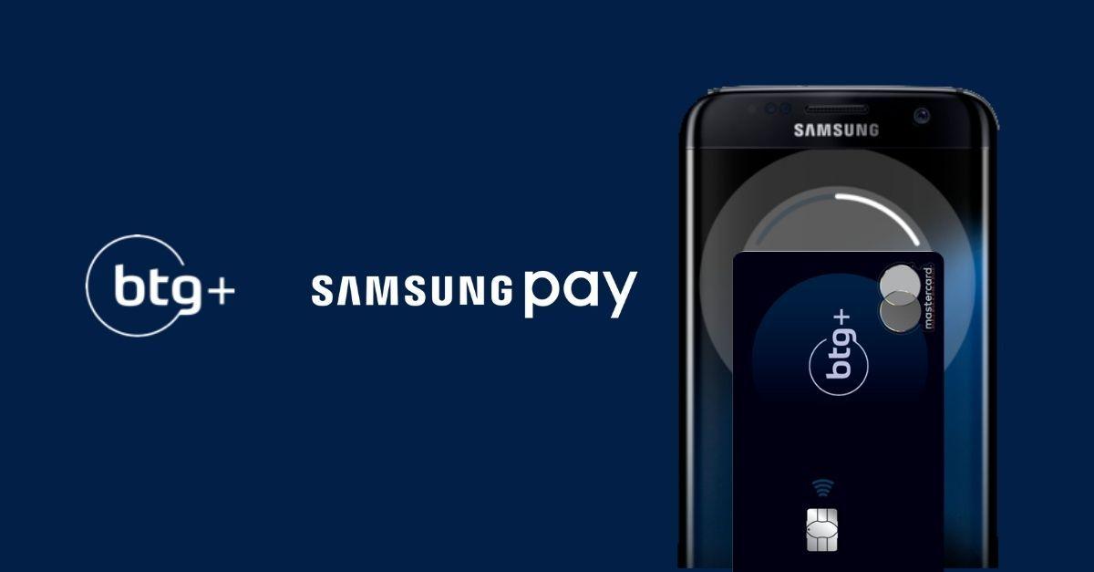 BTG+ Samsung Pay